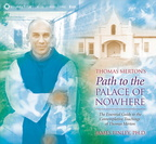 AF00778D Thomas Merton's Path to the Palace of Nowhere