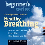 AW00583D The Beginner's Guide to Healthy Breathing