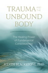 BK05521 Trauma and the Unbound Body