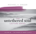 AW06019D Untethered Soul Lecture Series Volume 10